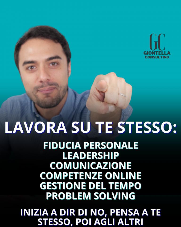LAVORA SU TE STESSO_